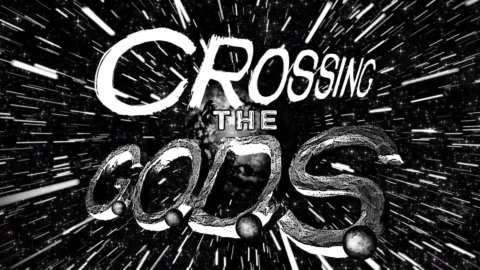 Crossing the GODS Series
